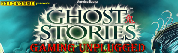 Gaming Unplugged - Ghost Stories