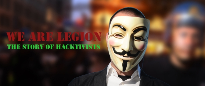 "Review: ""We Are Legion: The Story of the Hacktivists"""