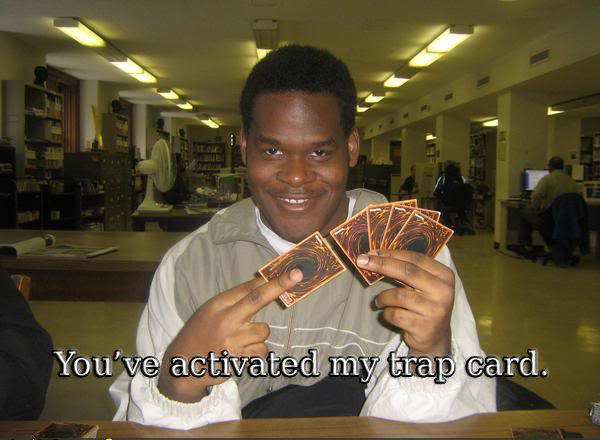 42-youve-activated-my-trap-card.jpg?w=600