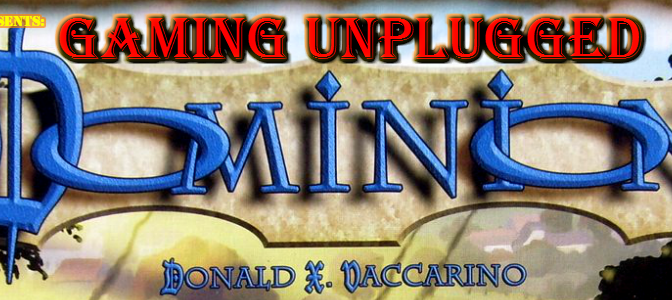 Gaming Unplugged – Dominion