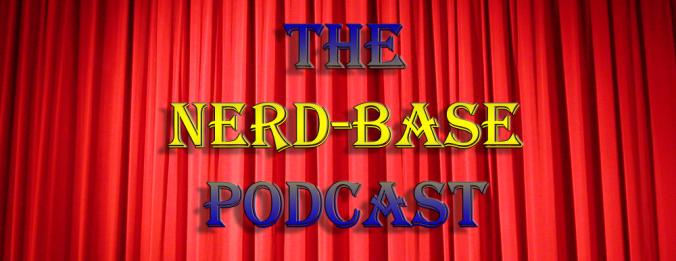 Nerd-Base Podcast Banner