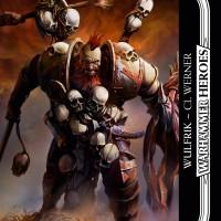 Book Review: Warhammer Heroes: Wulfrik