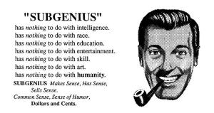 Subgenius has to do